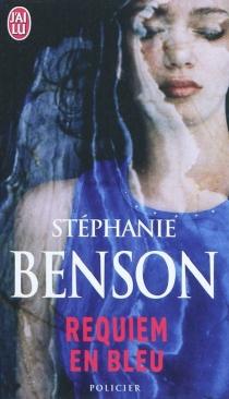 Requiem en bleu - StéphanieBenson