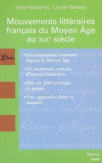 Mouvements littéraires français du Moyen Age au XIXe siècle - CaroleNarteau
