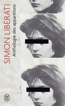 Anthologie des apparitions - SimonLiberati