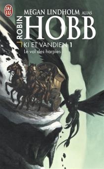 Le cycle de Ki et Vandien - MeganLindholm