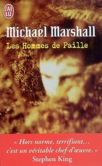 Les hommes de paille - MichaelMarshall