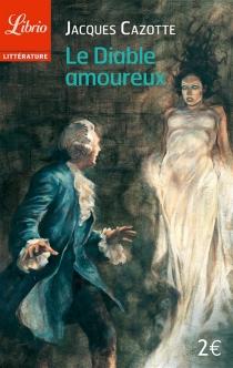 Le diable amoureux - JacquesCazotte