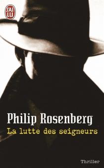 La lutte des seigneurs - PhilipRosenberg