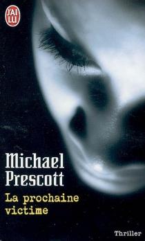 La prochaine victime - MichaelPrescott