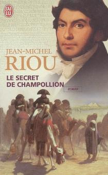 Le secret de Champollion - Jean-MichelRiou