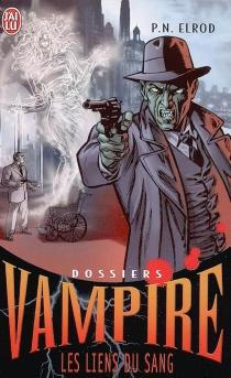 Dossiers Vampire - Patricia NeadElrod
