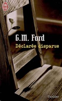 Déclarée disparue - G. M.Ford