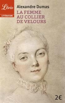 La femme au collier de velours - AlexandreDumas