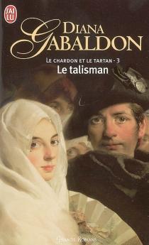 Le chardon et le tartan - DianaGabaldon