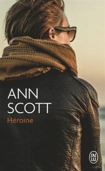 Héroïne - AnnScott