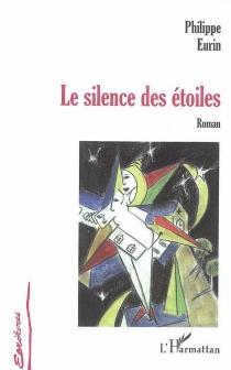 Le silence des étoiles - PhilippeEurin