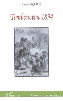 Tombouctou 1894 - DanielGrévoz
