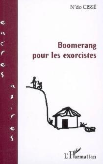 Boomerang pour les exorcistes - N'doCissé