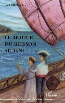 Le retour du buisson ardent - FredMussard