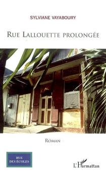 Rue Lallouette prolongée - SylvianeVayaboury