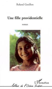 Une fille providentielle - RolandGozillon