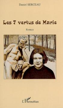 Les 7 vertus de Marie - DanielSerceau