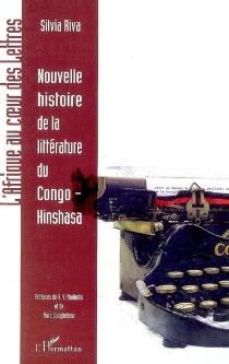Nouvelle histoire de la littérature du Congo-Kinshasa - SilviaRiva