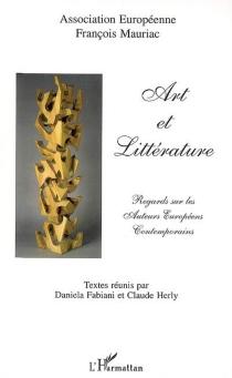 Art et littérature : regards sur les auteurs européens contemporains -