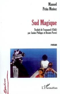 Sud magique - ManuelPena Munoz