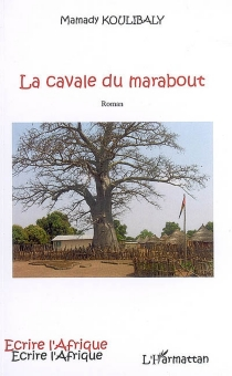 La cavale du marabout - MamadyKoulibaly