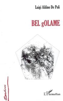 Bel Golame - LuigiDe Poli