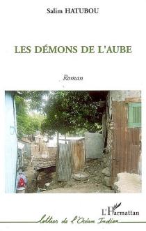 Les démons de l'aube - SalimHatubou