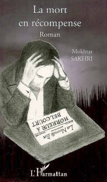 La mort en récompense - MokhtarSakhri