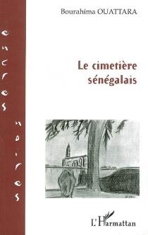 Le cimetière sénégalais - BourahimaOuattara