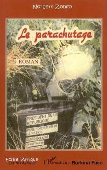 Le parachutage - NorbertZongo