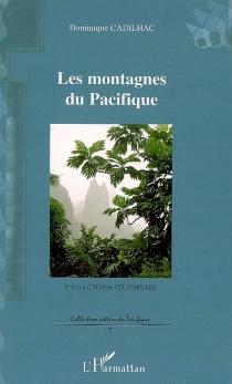 Les montagnes du Pacifique - DominiqueCadilhac