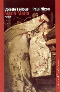 Maria Maria - ColetteFellous