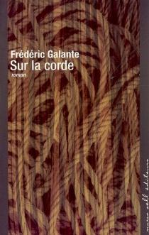 Sur la corde - FrédéricGalante