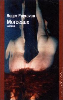 Morceaux - RogerPuyravau
