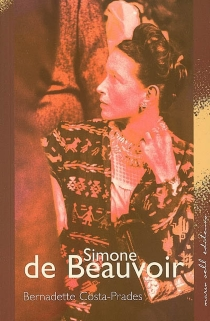 Simone de Beauvoir - BernadetteCosta-Prades