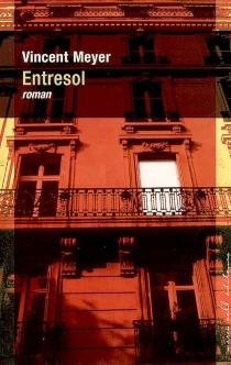 Entresol - VincentMeyer