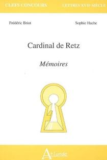 Cardinal de Retz, Mémoires - FrédéricBriot