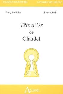 Tête d'or de Claudel - LaureAllard