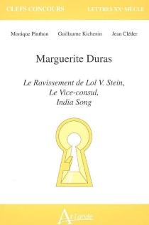 Marguerite Duras : Le ravissement de Lol V. Stein, Le vice-consul, India song - JeanCléder