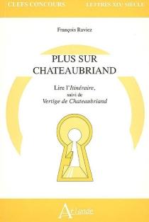 Plus sur Chateaubriand - FrançoisRaviez