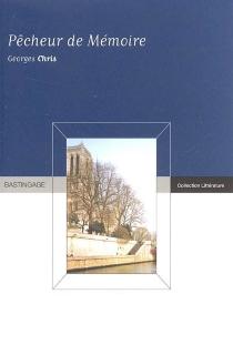 Pêcheur de mémoire - GeorgesChris