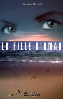 La fille d'Amar - Christiane Richard