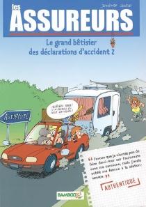 Les assureurs : le grand bêtisier des déclarations d'accident - HenriJeanfaivre