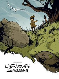 L'envolée sauvage - LaurentGalandon
