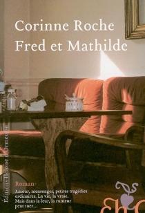 Fred et Mathilde - CorinneRoche