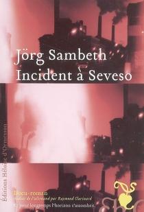 Incident à Seveso - JörgSambeth