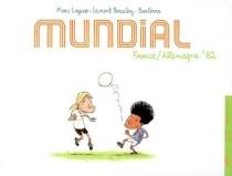 Mundial : France-Allemagne 82 - BenGrrr