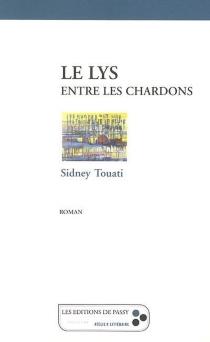 Le lys entre les chardons - SidneyTouati