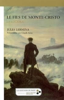Le fils de Monte-Cristo - JulesLermina