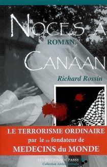 Noces à Canaan - Richard Rossin